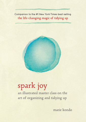 SPARK JOY BOOK By Marie Kondo, Random House - A. Dodson's