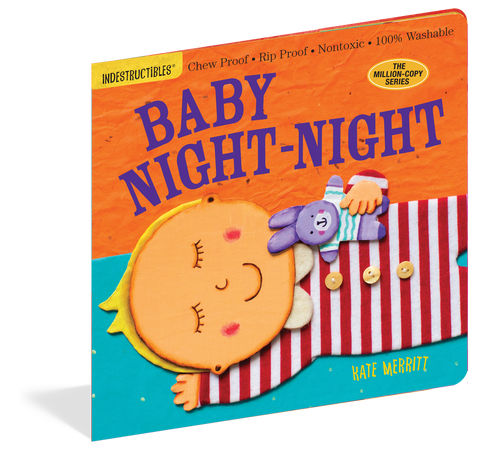 INDESTRUCTIBLES: BABY NIGHT-NIGHT Workman Publishing - A. Dodson's