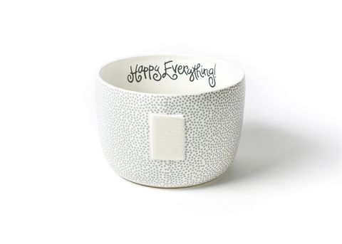 HAPPY EVERYTHING STONE SMALL DOT  BIG BOWL Happy Everything - A. Dodson's