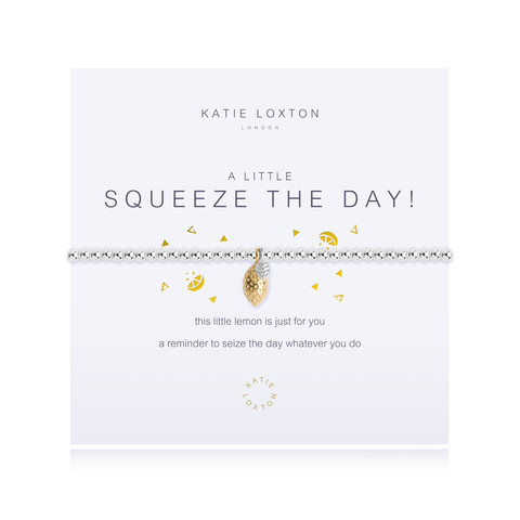 A LITTLE SQUEEZE THE DAY BRACELET, Katie Loxton - A. Dodson's