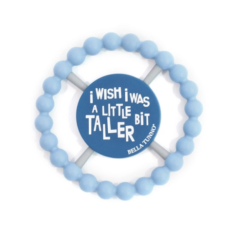 WISH I WAS TALLER HAPPY TEETHER, Bella Tunno - A. Dodson's