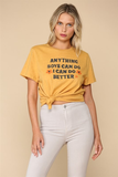 ANYTHING BOYS CAN DO I CAN DO BETTER T SHIRT