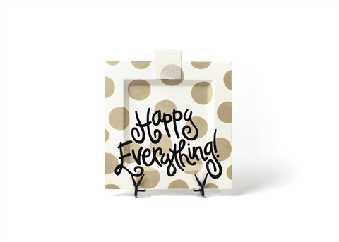 HAPPY EVERYTHING NEUTRAL DOT  BIG SQUARE PLATTER Happy Everything - A. Dodson's