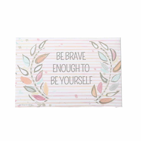 BRIDGEWATER BE BRAVE ENOUGH TO BE YOURSELF SCENTED SACHET