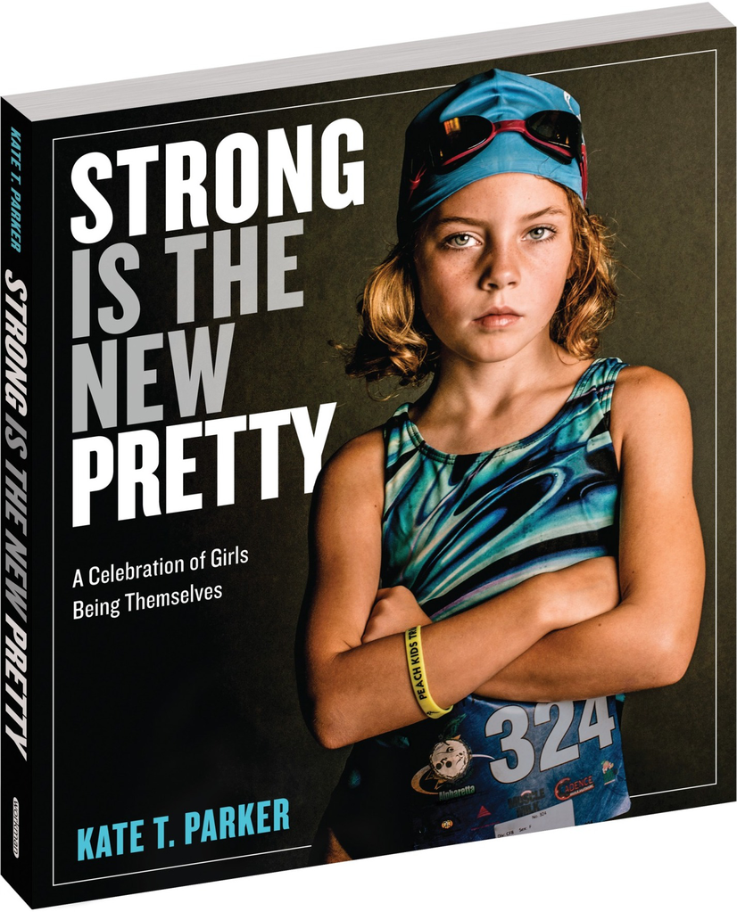STRONG IS THE NEW PRETTY by Workman Publishing, Workman Publishing - A. Dodson's