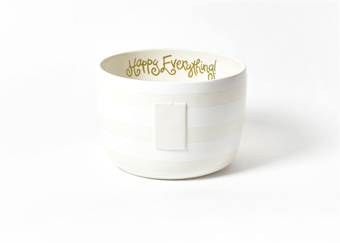 HAPPY EVERYTHING WHITE STRIPE BIG BOWL Happy Everything - A. Dodson's