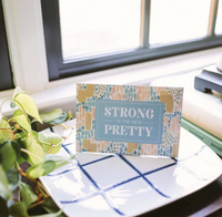 STRONG IS THE NEW PRETTY SCENTED SACHET