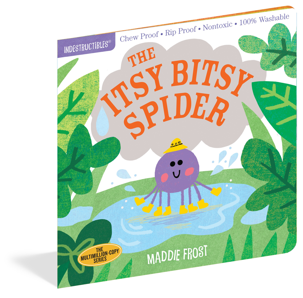INDESTRUCTIBLES:  ITSY BITSY SPIDER, Workman Publishing - A. Dodson's