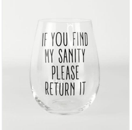 Glass Stemless Wine My Sanity