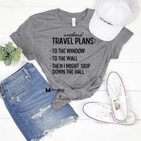 Weekend Travel Plans Shirt