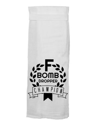 F BOMB DROPPER CHAMPION DISH TOWEL, Twisted Wares - A. Dodson's
