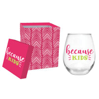 BECAUSE KIDS STEMLESS WINE GLASS WITH BOX