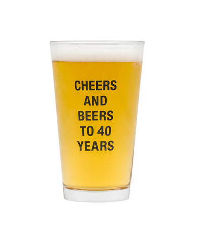 OVER THE HILL - CHEERS AND BEERS TO 40 YEARS PINT GLASS