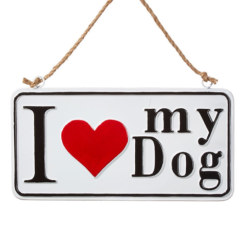 "13.75"" I LOVE MY DOG SIGN, Raz Imports - A. Dodson's"