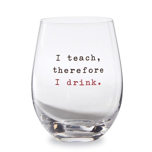 TEACHER STEMELESS WINE GLASS