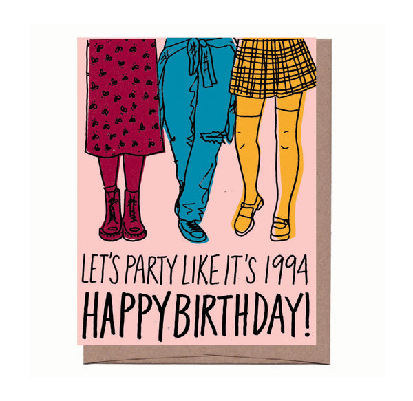 Party Like It's 1994 Birthday Card