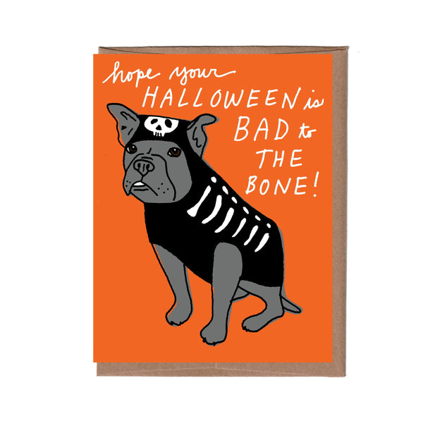 Bad to the Bone Halloween Card