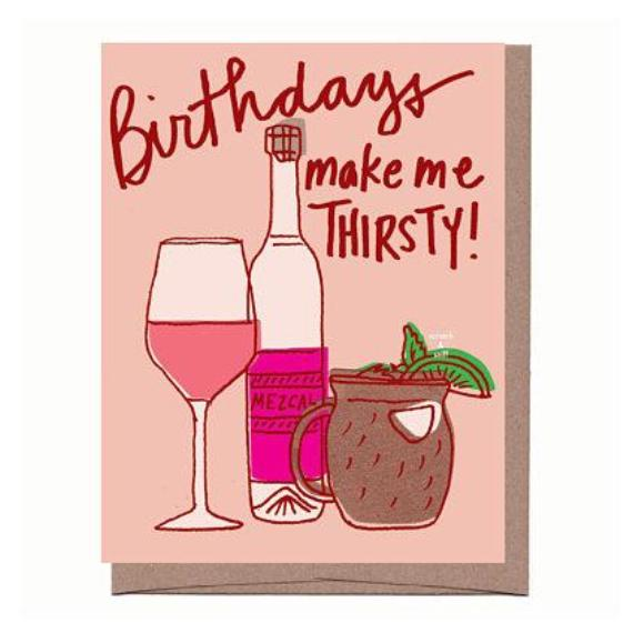 Scratch & Sniff Thirsty Birthday Card