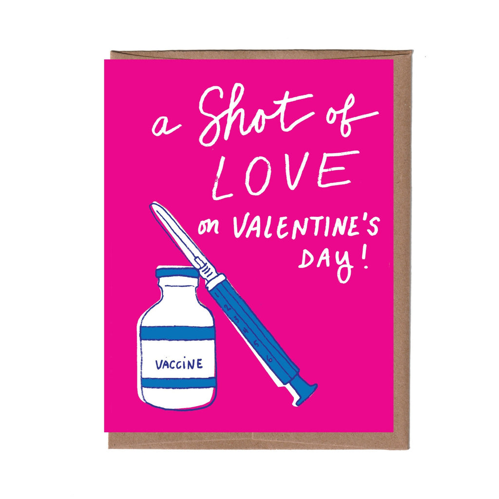 Shot of Love Valentine Card