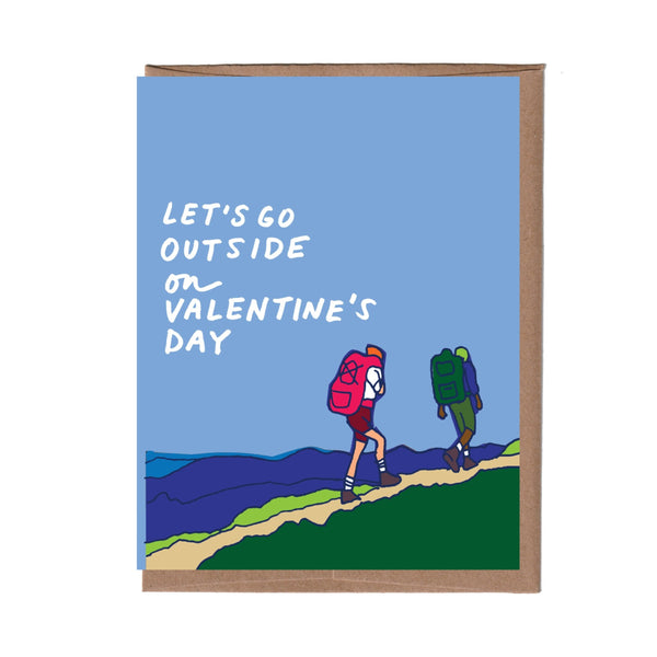 Let's Go Outside Valentine Card