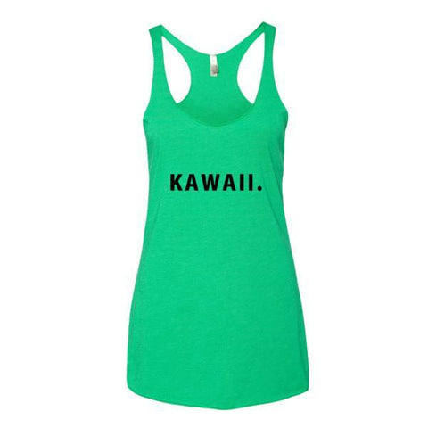 Kawaii. 100% Genuine Authentic print - Tank Top -  - SenpaiWares