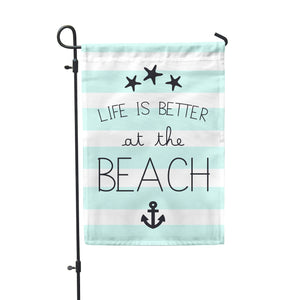 Life Is Better Beach Garden Flag - Second East