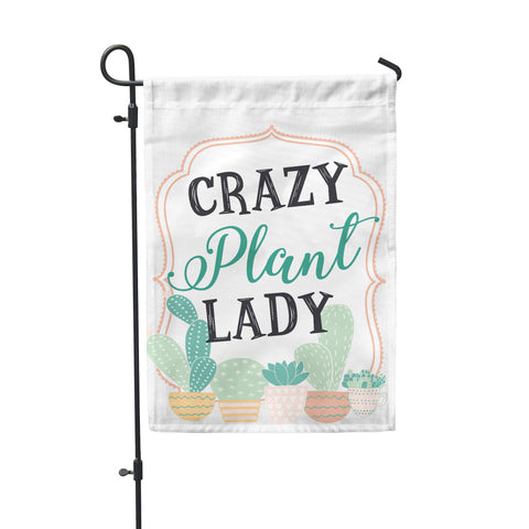 "Crazy Plant Lady Garden Flag  12"" x 18"" - Second East"