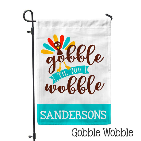 "Personalized Garden Flag - Gobble Wobble Home Flag - 12"" x 18"" - Second East"