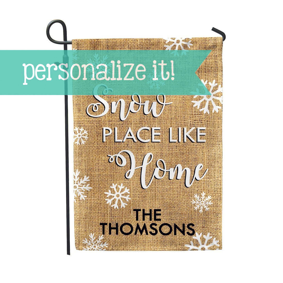 "Personalized Garden Flag - Snowplace like Home Custom Flag - 12"" x 18"" - Second East"