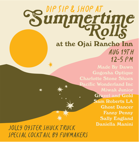 SUMMERTIME ROLLS AT THE OJAI RANCHO INN
