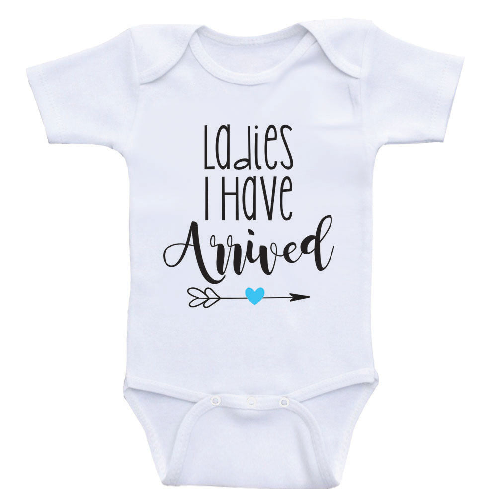 "Clothes For Baby Boys ""Ladies I Have Arrived"" Funny Baby Boy Shirt"