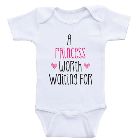 "Baby Girl Clothes ""A Princess Worth Waiting For"" Cute One-Piece Baby Girl Shirts"