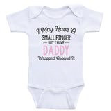 "Baby Girl Clothes ""Daddy Wrapped Around It"" Girl One Piece Shirts"