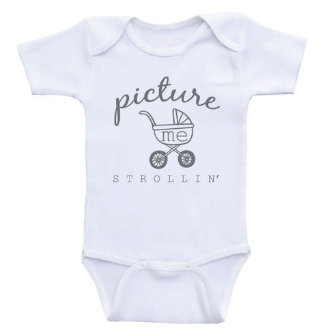 "Funny Baby Bodysuits ""Picture Me Strollin'"" Funny One-Piece Baby Shirts"