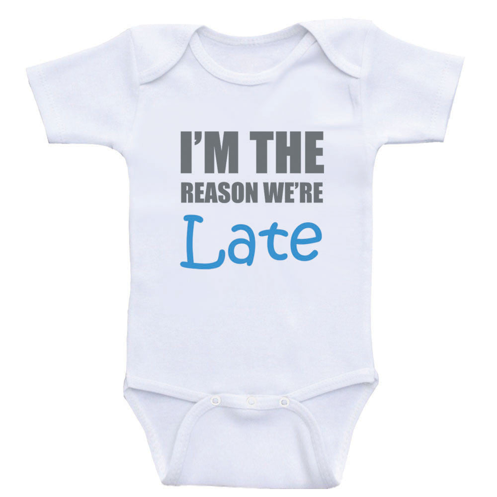"Funny Baby Clothes ""I'm The Reason We're Late"" Bodysuits For Babies"