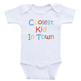 "Cute Baby Clothes ""Coolest Kid In Town"" Unisex One-Piece Baby Shirts"