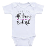 "Funny Onesies For Babies ""All Mommy Wanted Was A Back Rub"" Funny Unisex Baby Clothes"