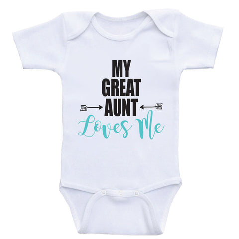"Great Aunt Baby Clothes ""My Great Aunt Loves Me"" One Piece Baby Bodysuits"