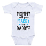 "Proposal Baby Clothes ""Mommy Will You Marry Daddy"" Cute Baby One-Piece Bodysuits"
