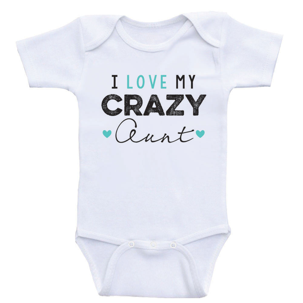 "Aunt Baby Bodysuits ""I Love My Crazy Aunt"" Funny Newborn Baby One Piece Shirts"