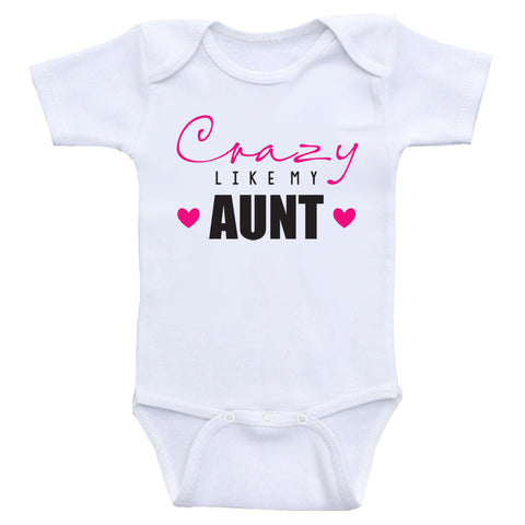 "Baby Clothes ""Crazy Like My Aunt"" Funny Baby Onesie Bodysuits"