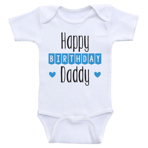 "Birthday Baby Onesies ""Happy Birthday Daddy"" Cute Birthday Baby One Piece Shirts"