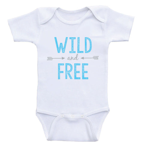 "Hipster One Piece Baby Shirt ""Wild and Free"" Cute Baby Bodysuit"