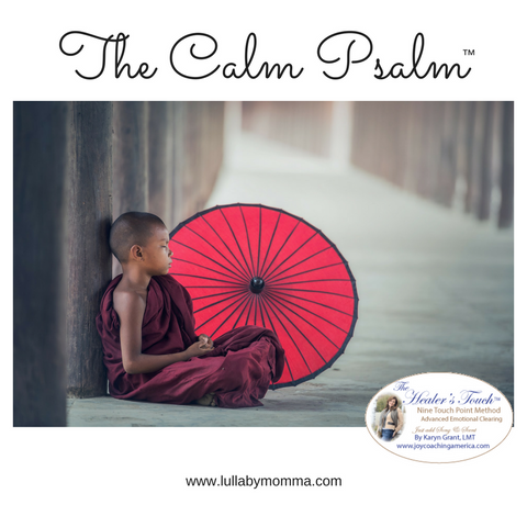 The Calm Psalm