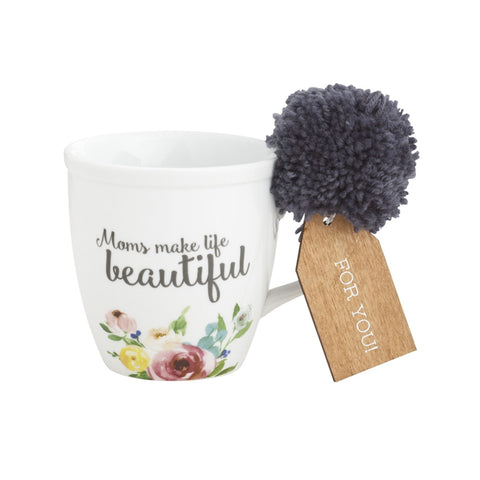 Mom's Make Life Beautiful Mug
