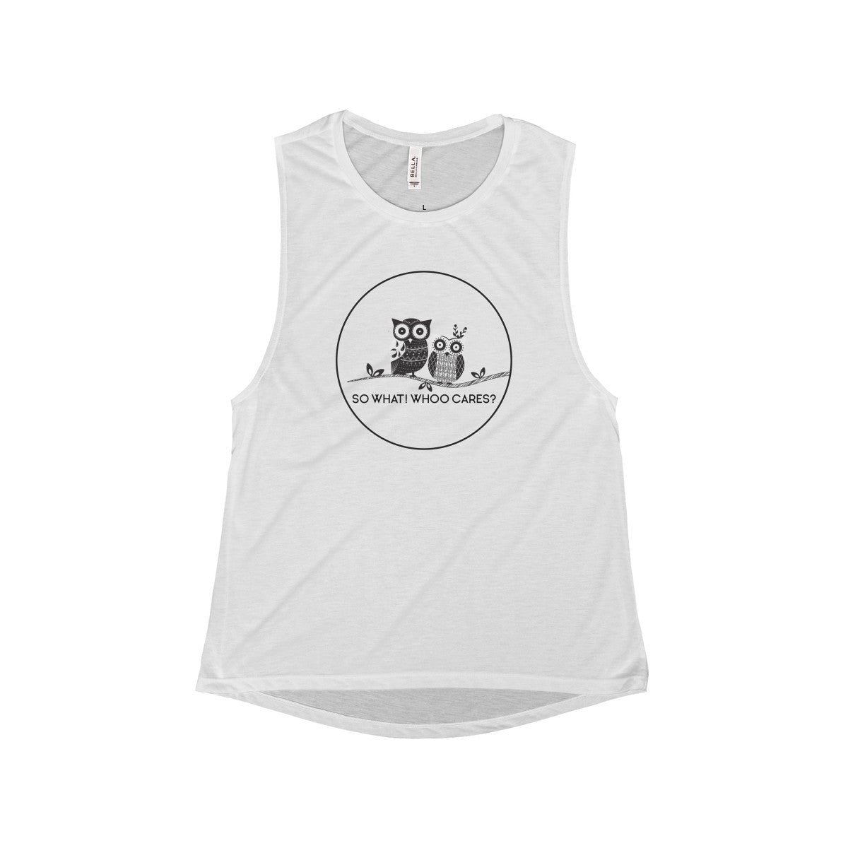 So What Whoo Cares Women's Flowy Scoop Muscle Tank