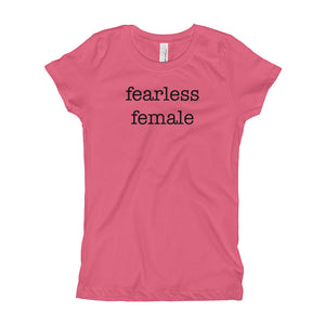 Fearless Female - Girls Tee