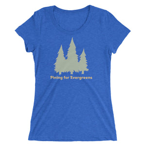 Pining for Evergreens - Triblend Short Sleeve Tee