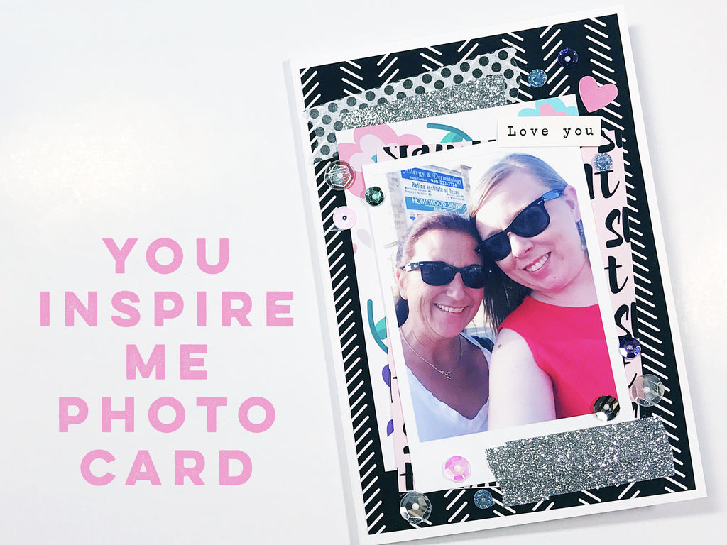 Inspirational Women's Week: Photo Card By Dani