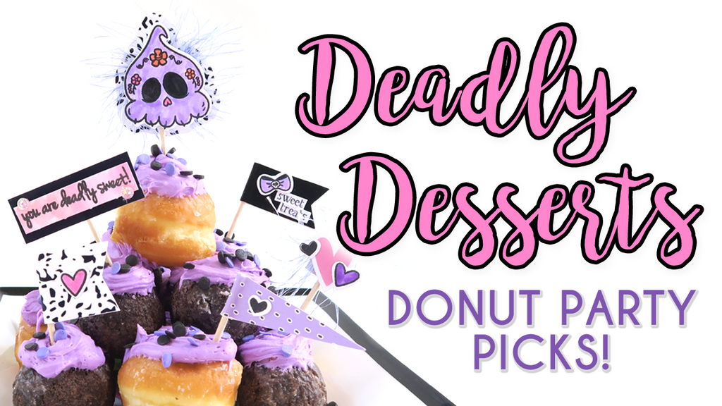 Deadly Desserts Donut Party Picks By Dani